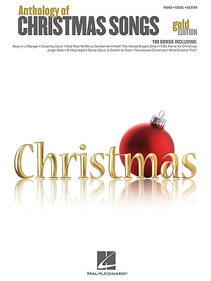 Anthology of Christmas Songs By Hal Leonard Publishing Corporation (COR)